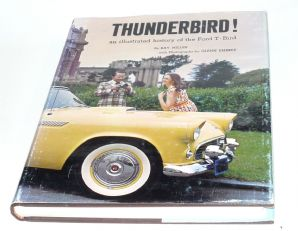 Thunderbird An Illustrated History of the Ford T-Bird (Miller 1990)
